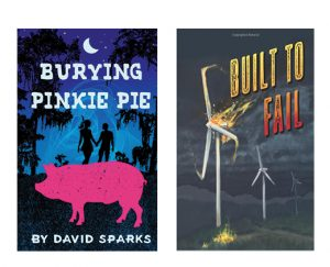 Burying Pinkie Pie and Built to Fail by David Sparks
