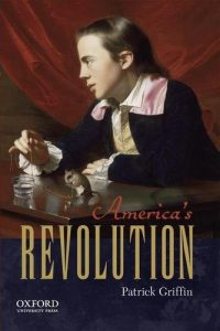 Book Cover: America's Revolution by Patrick Griffin
