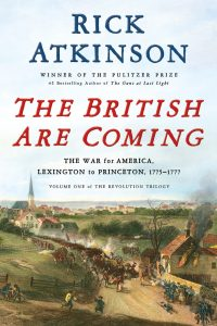 Book Cover: The British Are Coming by Rick Atkinson